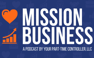 Mission Business presented by Your Part-Time Controller, LLC